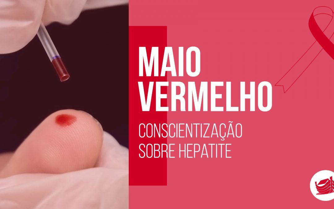 Maio Vermelho: mês de conscientização sobre a hepatite